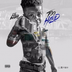 Lil Baby: Too Hard
