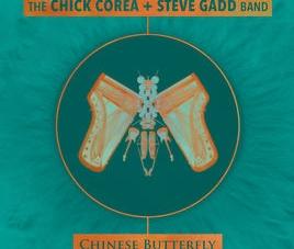 Chick Corea/Steve Gadd Band: Chinese Butterfly