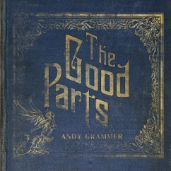 Andy Grammer: The Good Parts