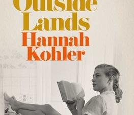 The Outside Lands: by Hannah Kohler