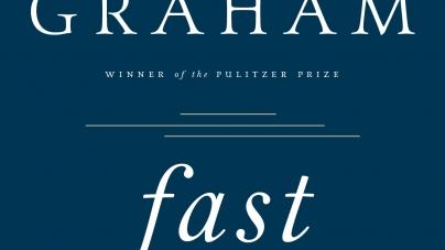Fast: by Jorie Graham