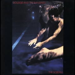 Discography: Siouxsie Sioux: The Scream