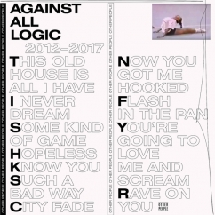A.A.L. (Against All Logic): 2012-2017