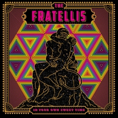 The Fratellis: In Your Own Sweet Time