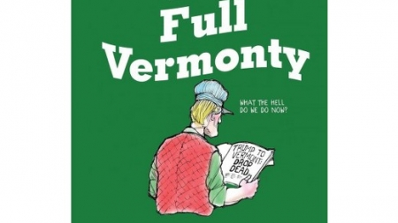 The Full Vermonty: by Bill Mares & Jeff Danziger