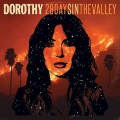 Dorothy: 28 Days in the Valley