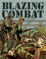 Blazing Combat: Edited by Archie Goodwin
