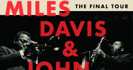 Miles Davis/John Coltrane: The Final Tour: The Bootleg Series, Volume 6
