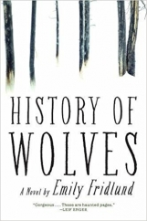 History of Wolves: by Emily Fridlund