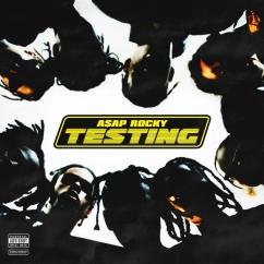 A$AP Rocky: Testing