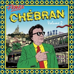 Various Artists: Chébran Volume 2: French Boogie 1982-1989