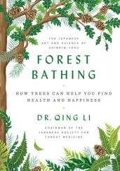 Forest Bathing: by Qing Li