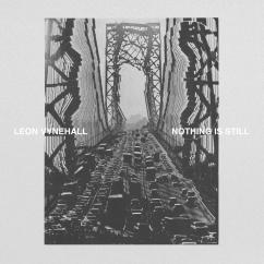 Leon Vynehall: Nothing Is Still