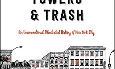 Tenements, Towers & Trash: by Julia Wertz