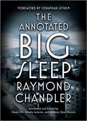 The Annotated Big Sleep: by Raymond Chandler