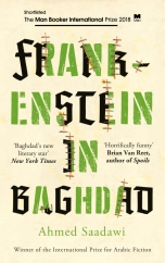 Frankenstein in Baghdad: by Ahmed Saadawi