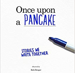 Once Upon a Pancake: by Rick Benger