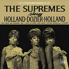 The Supremes: The Supremes Sing Holland-Dozier-Holland: Expanded Edition