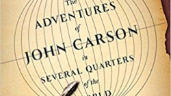 The Adventures of John Carson in Several Quarters of the World: by Brian Doyle