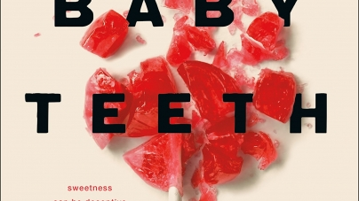 Baby Teeth: by Zoje Stage
