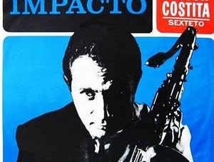Hector Costita Sexteto: Impacto