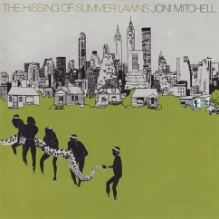 Discography: Joni Mitchell: The Hissing of Summer Lawns