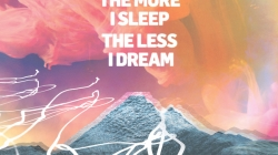 We Were Promised Jetpacks: The More I Sleep the Less I Dream