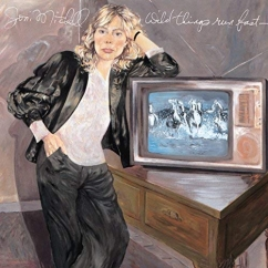 Discography: Joni Mitchell: Wild Things Run Fast