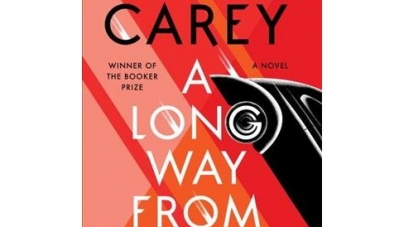 A Long Way from Home: by Peter Carey