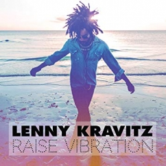 Lenny Kravitz: Raise Vibration
