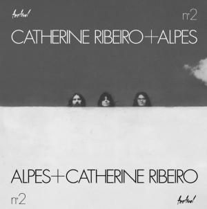 Catherine Ribeiro + Alpes: N°2/Âme Debout/Paix