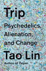 Trip: by Tao Lin