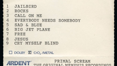 Primal Scream: Give Out But Don't Give Up—The Original Memphis Recordings