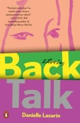 Back Talk: by Danielle Lazarin