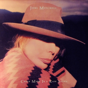Discography: Joni Mitchell: Chalk Mark in a Rain Storm