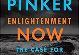 Enlightenment Now: by Steven Pinker