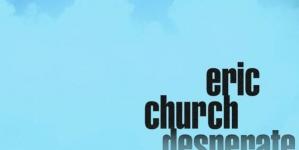 Eric Church: Desperate Man