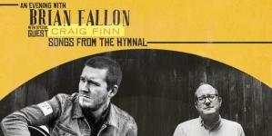 Concert Review: Brian Fallon/Craig Finn