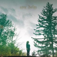 Amy Helm: This Too Shall Light