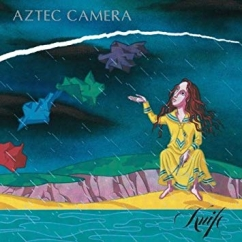 Revisit: Aztec Camera: Knife