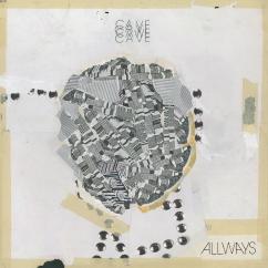 CAVE: Allways