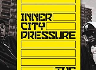 Inner City Pressure: by Dan Hancox