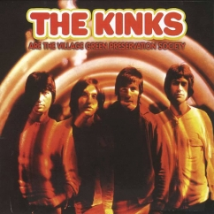 The Kinks: The Kinks Are the Village Green Preservation Society