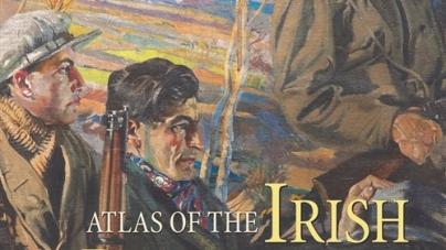 Atlas of the Irish Revolution: Edited by John Crowley, Dónal Ó Drisceoil, Mike Murphy and John Borgonovo