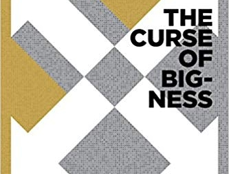 The Curse of Bigness: by Tim Wu