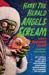 Hark! The Herald Angels Scream: Edited by Christopher Golden
