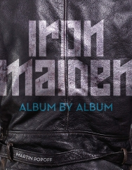 Iron Maiden: Album by Album: by Martin Popoff
