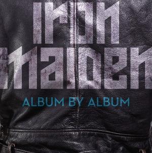 Iron Maiden: Album by Album: by Martin Popoff