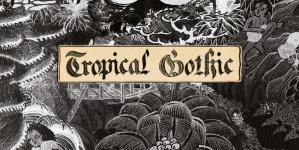 Mike Cooper: Tropical Gothic