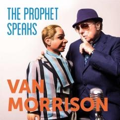 Van Morrison: The Prophet Speaks